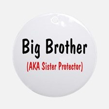 Big Brother (AKA Sister Protector) Ornament (Round