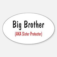 Big Brother (AKA Sister Protector) Decal