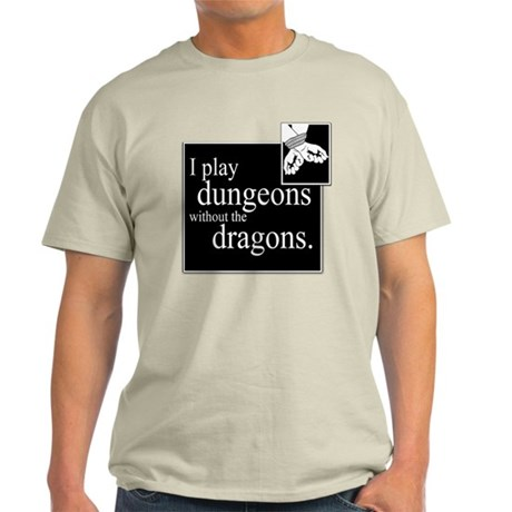 Dungeons Without Dragons Light T-Shirt