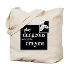 Dungeons Without Dragons Tote Bag