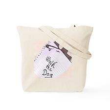 Funny Reminder Tote Bag