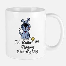 Rather be playing with dogs Mug