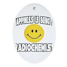 """Happiness...Radiochemist"" Oval Ornament"