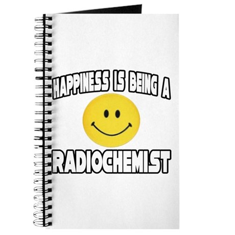 """Happiness...Radiochemist"" Journal"