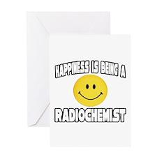 """Happiness...Radiochemist"" Greeting Card"