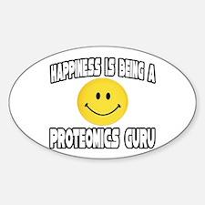 """Happiness...Proteomics Guru"" Oval Decal"