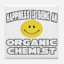 """Happiness..Organic Chemist"" Tile Coaster"