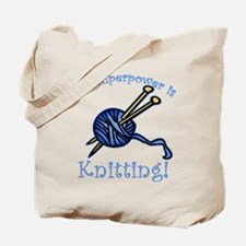 My Superpower is Knitting Tote Bag