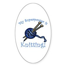 My Superpower is Knitting Oval Decal