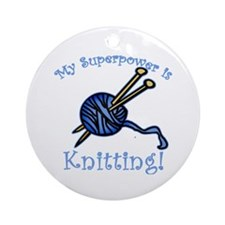My Superpower is Knitting Ornament (Round)