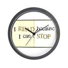 I READ because I can't STOP Wall Clock