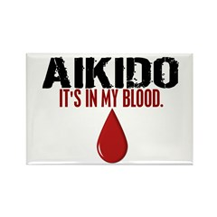 In My Blood (Aikido) Rectangle Magnet (10 pack)
