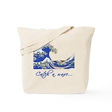 Catch a Wave Ocean Tote Bag