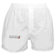 I Don't Have A.D.D. Squirrel Boxer Shorts