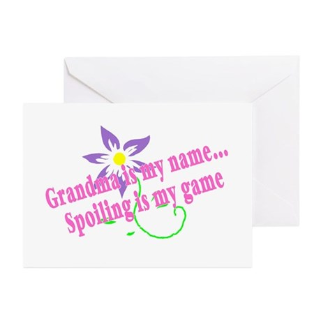 Grandma Is My Name, Spoiling Is My Game Greeting C