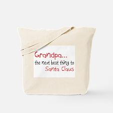 Grandpa, The Next Best Thing To Santa Claus Tote B