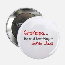 """Grandpa, The Next Best Thing To Santa Claus 2.25"""""""