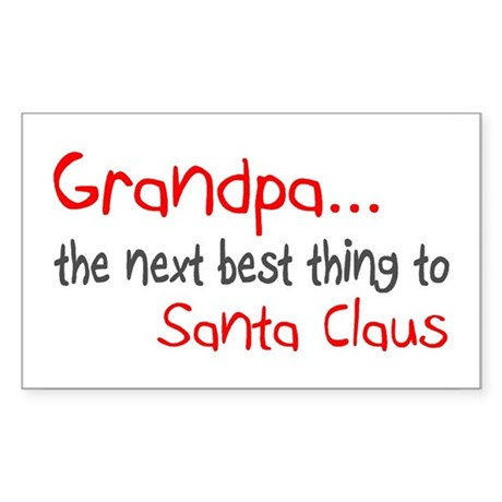 Grandpa, The Next Best Thing To Santa Claus Sticke