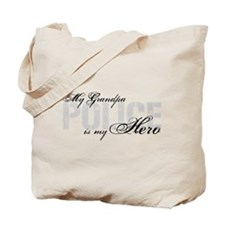 My Grandpa is My Hero - POLICE Tote Bag