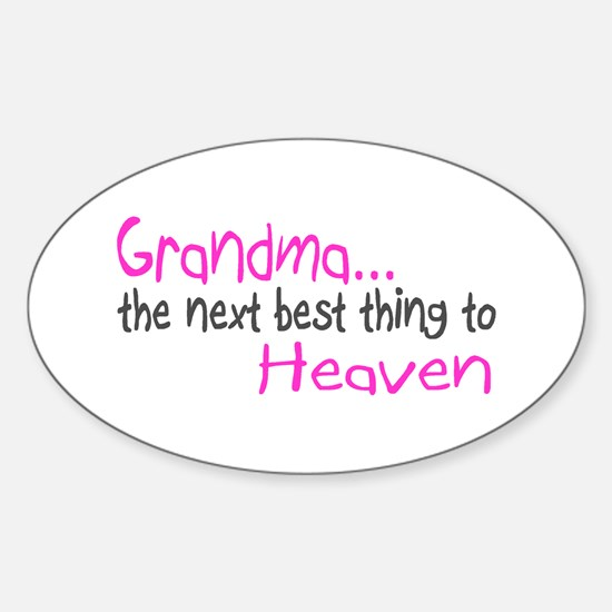 Grandma, The Next Best Thing To Heaven Decal