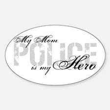 My Mom is My Hero - POLICE Oval Decal