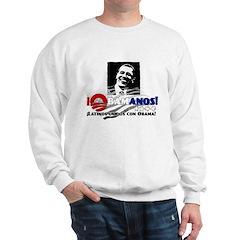 Latinos Unidos con Obama Sweatshirt