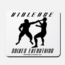 Violence Solves Everything w/ Mousepad