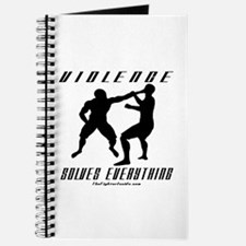 Violence Solves Everything w/ Journal