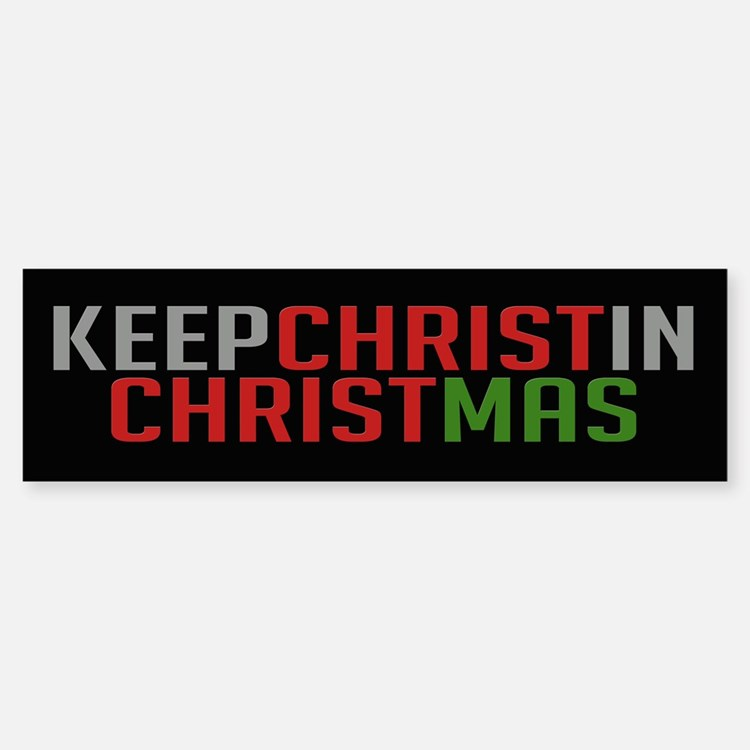 Bumper Sticker Keep Christ in Christmas