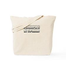 A Zookeeper is my Superhero Tote Bag