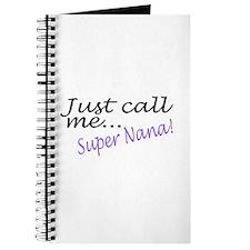 Just Call Me Super Nana Journal
