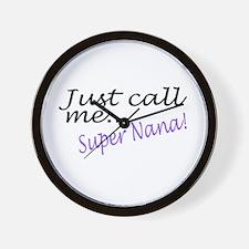 Just Call Me Super Nana Wall Clock