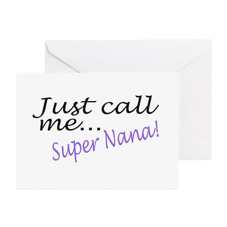 Just Call Me Super Nana Greeting Cards (Pk of 10)