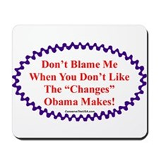 """Don't Blame Me"" Mousepad"