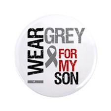 """I Wear Grey Son 3.5"""" Button"""