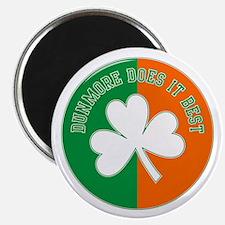 Dunmore Does Irish Best Magnet