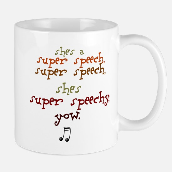 SUPER SPEECHY Mug