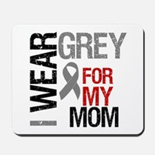 I Wear Grey Mom Mousepad