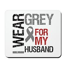 I Wear Grey Husband Mousepad