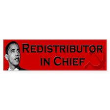 Redistributor In Chief Bumper Bumper Sticker