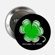 """St. Patrick's Day, Chicago, 2009 - 2.25"""" Butt"""