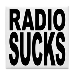Radio Sucks Tile Coaster