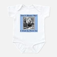 """I Warned Ya"" Infant Bodysuit"