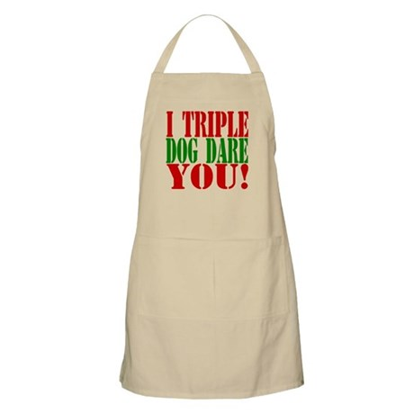 I Triple Dog Dare You! BBQ Apron