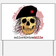 Collectivism Kills Yard Sign