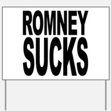 Romney Sucks Yard Sign
