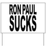Ron Paul Sucks Yard Sign
