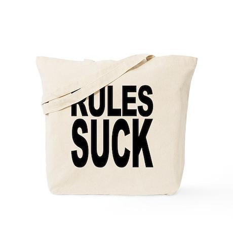 Rules Suck Tote Bag