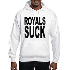 Royals Suck Hooded Sweatshirt