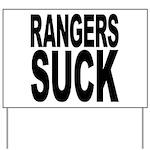 Rangers Suck Yard Sign